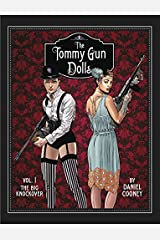 Tommy Gun Dolls HC, Volume 1 Hardcover