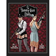 Tommy Gun Dolls HC, Volume 1