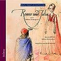 Romeo und Julia. Weltliteratur für Kinder Hörbuch von William Shakespeare, Barbara Kindermann Gesprochen von: Devid Striesow