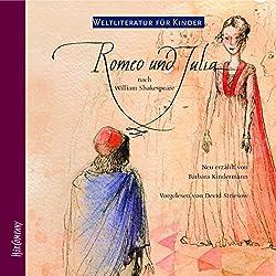 Romeo und Julia. Weltliteratur für Kinder