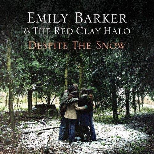 Emily Clay - Despite The Snow