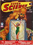 img - for Super Science Stories 1943 Vol. 4 # 03 February: The Persecutors / Sunward Flight / For Sale-One World / Garments of Doom / Circle of Youth / The Fear Planet / War God's Gamble book / textbook / text book