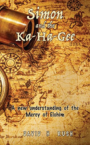 Simon and the Ka-Ha-Gee: A new understanding of the Mercy of Elohim