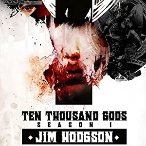 Ten Thousand Gods, Season One Audiobook