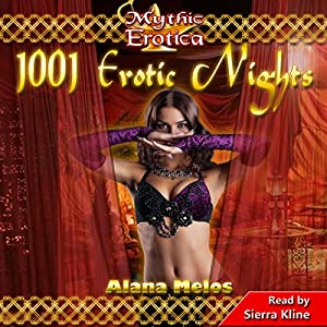 1001 Erotic Nights (Mythic Erotica) Audiobook