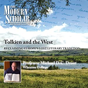 The Modern Scholar: Tolkien and the West Lecture