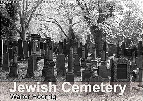 Jewish Cemetery 2017: Places of Mystery and Silence (Calvendo Faith)