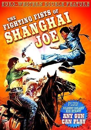 The fighting fist of shanghai joe