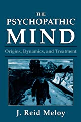 The Psychopathic Mind: Origins, Dynamics, and Treatment Paperback