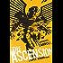 The Ascension: A Super Human Clash: A Super Human Clash (The New Heroes/Quantum Prophecy series)