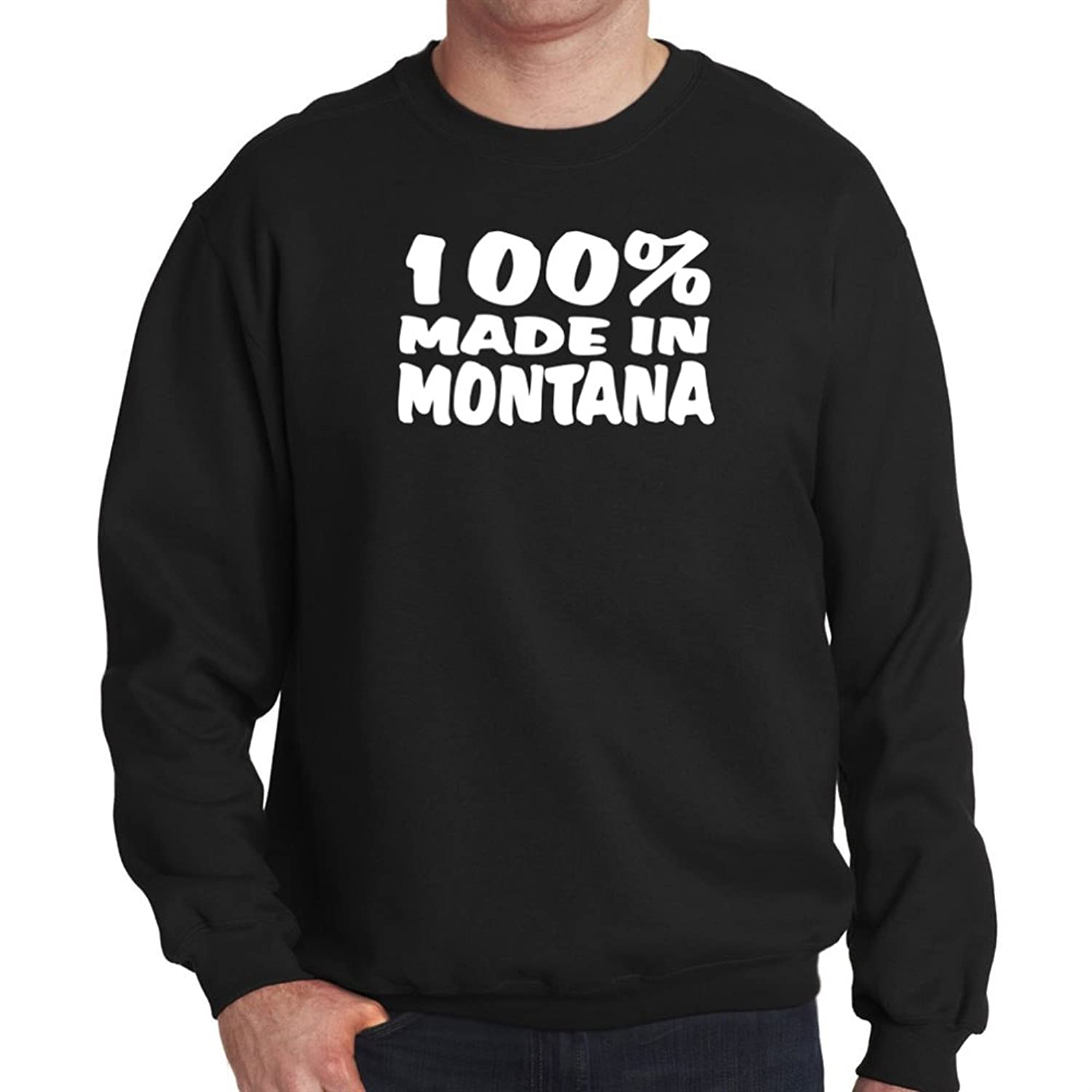 100 MADE IN Montana Sweatshirt