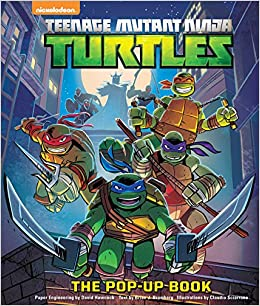 Teenage Mutant Ninja Turtles: The Pop-Up Book: Brian J ...