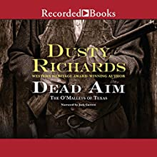 The O'Malleys of Texas: Dead Aim Audiobook by Dusty Richards Narrated by Jack Garrett