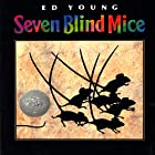 Seven Blind Mice Audiobook by Ed Young Narrated by B.D. Wong