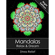 Mandala colouring book for adults - Relax & Dream Night Edition with beautiful Mandalas for Stress relief + BONUS 60 free Mandala colouring pages (PDF to print)