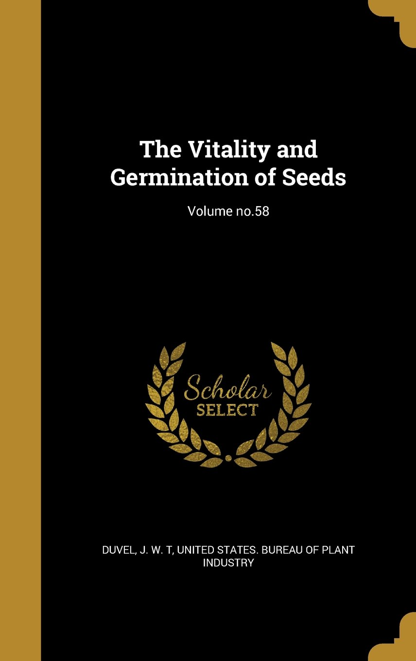 Download The Vitality and Germination of Seeds; Volume No.58 pdf