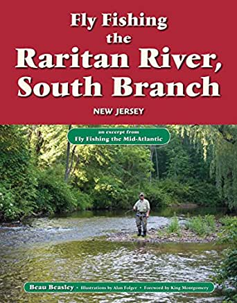 Fly fishing the raritan river south branch new jersey for Nj fly fishing