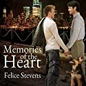 Memories of the Heart Audiobook by Felice Stevens Narrated by Sean Crisden