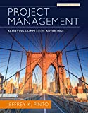 Project Management: Achieving Competitive Advantage (4th Edition)