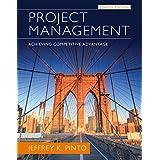 Project Management: Achieving Competitive Advantage (4th Edition)