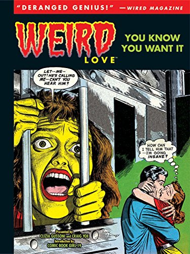 Weird Love: You Know You Want It! (Volume 1)