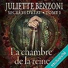 La chambre de la reine (Secrets d'État 1)   Livre audio Auteur(s) : Juliette Benzoni Narrateur(s) : Marie-Christine Letort
