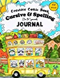 Creative Comic Book - Cursive & Spelling: Do-It-Yourself Journal - 175 Words to Master by Age 12 (Pocket Sized…