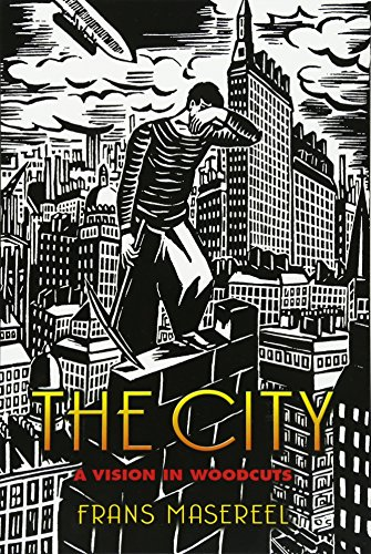 The City: A Vision in Woodcuts (Dover Fine Art, History of Art) (Visions Of The City)