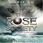 The Rose Society | Marie Lu