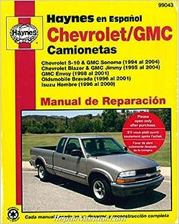 H99043 Chevy S-10 GMC Sonoma Pick-ups 1994-2004 Repair Manual Espanol Spanish Paperback – 2004