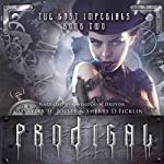 Prodigal: Lost Imperials, Book 2 | Sherry Ficklin,Tyler Jolley