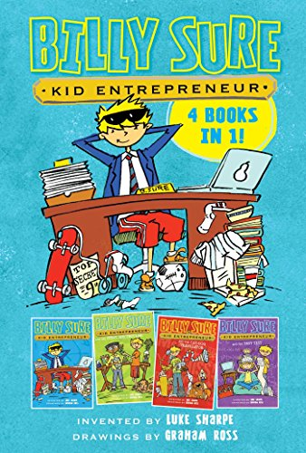Billy Sure Kid Entrepreneur 4 Books in 1!: Billy Sure Kid Entrepreneur; Billy Sure Kid Entrepreneur and the Stink Spectacular; Billy Sure Kid Billy Sure Kid Entrepreneur and the Best ()