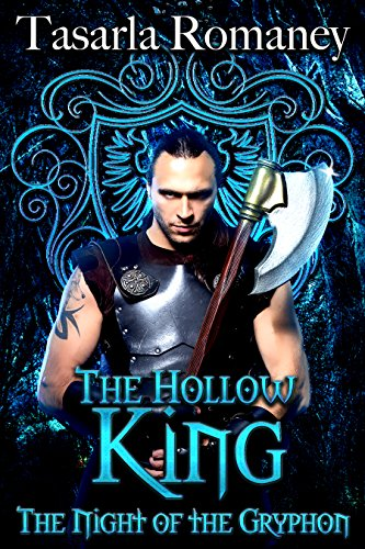 The Hollow King (The Night of the Gryphon Book 1) by [Romaney, Tasarla]