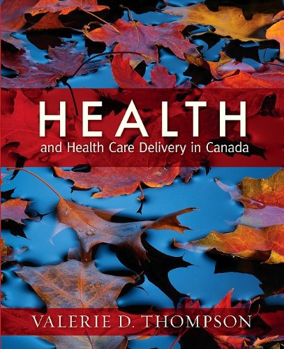 Health and Health Care Delivery in - Care Health In Canada