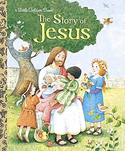 The Story of Jesus (Little Golden Book) - Easter Book