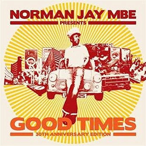 Norman Jay Presents Good Times - Burch Uk Tory