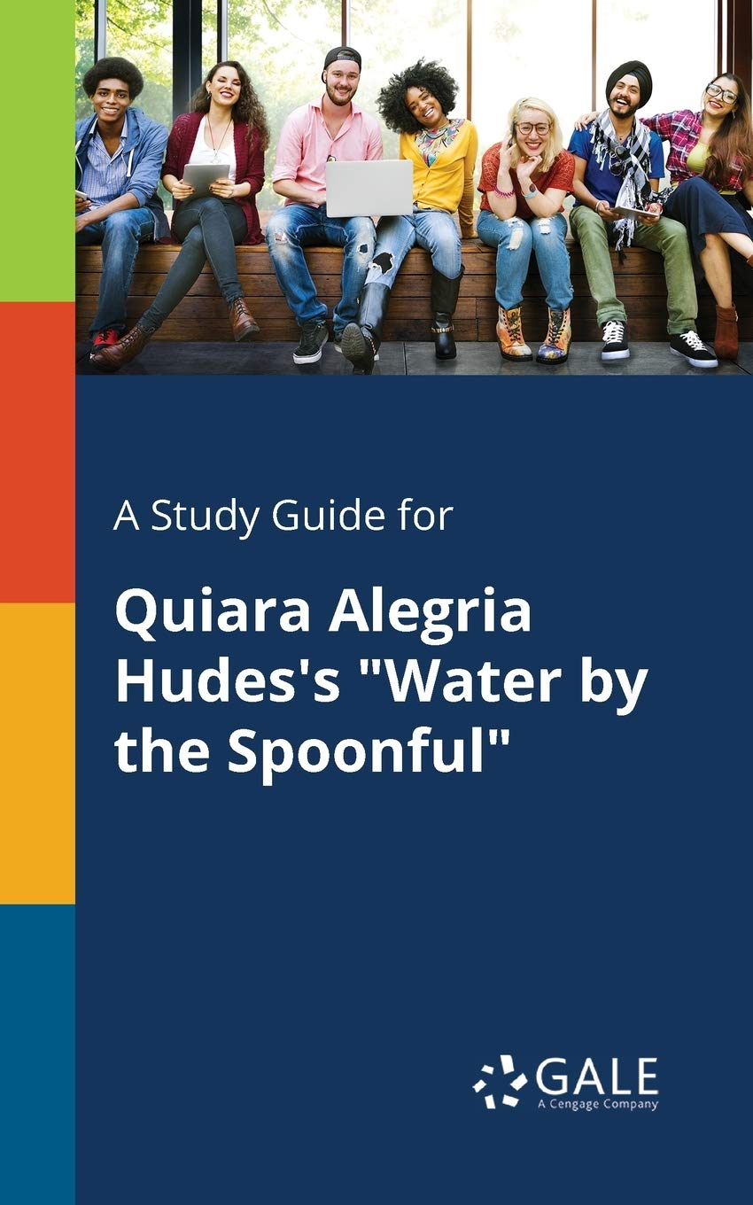 A Study Guide For Quiara Alegria Hudes's 'Water By The Spoonful'