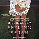 Seeking Sarah: A Novel Audiobook by ReShonda Tate Billingsley Narrated by Janina Edwards
