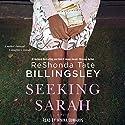 Seeking Sarah: A Novel Audiobook by ReShonda Tate Billingsley Narrated by Janina Edwards