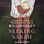 Seeking Sarah: A Novel | ReShonda Tate Billingsley