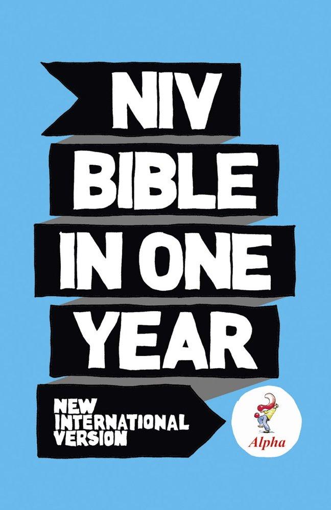 NIV Alpha Bible In One Year (New International Version) (English Edition)