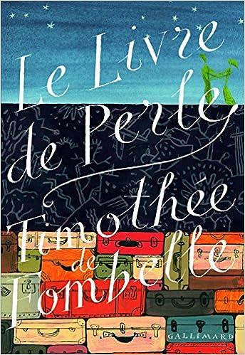 Le coin des lecteurs - Le livre de Perle, Thimothée de Fombelle
