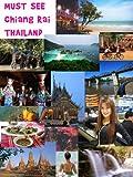 Must See Chiang Rai Thailand