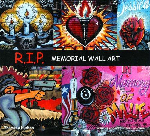 R.I.P.: Memorial Wall Art (Street Graphics / Street Art)