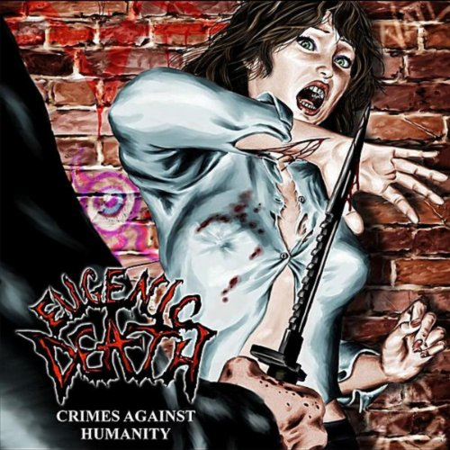 Eugenic Death-Crimes Against Humanity-CD-FLAC-2012-UTP Download