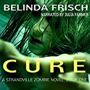 Cure: Strandville Zombie, Book 1 | Belinda Frisch
