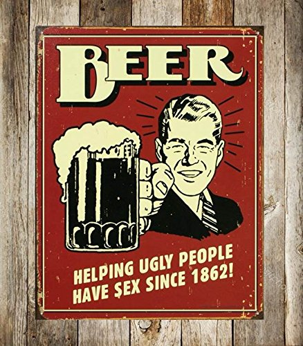 UNiQ Designs BEER. HELPING UGLY PEOPLE HAVE SEX SINCE 1862! 8 x 12 inch retro vintage wall décor tin sign. ()