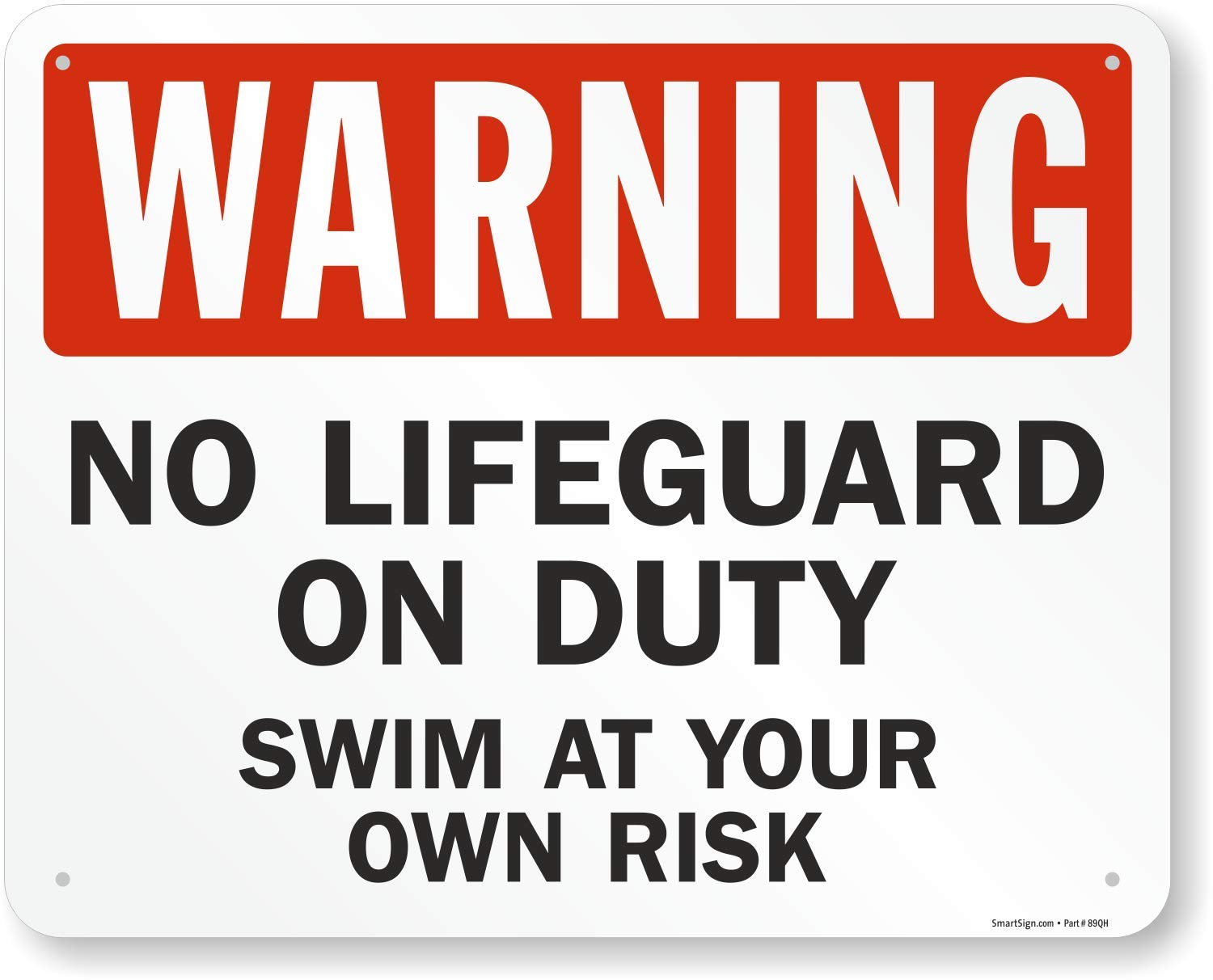 Warning, No Lifeguard On Duty Swim At Your Own Risk Sign, 30'' x 24'' by SmartSign