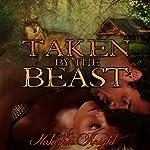 Taken by the Beast | Natasha Knight