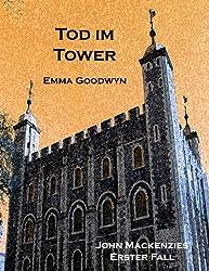 Tod im Tower: John Mackenzies erster Fall